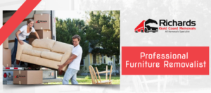 Professional Furniture Removalist