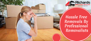 Hassle Free Removals By Professional Removalists
