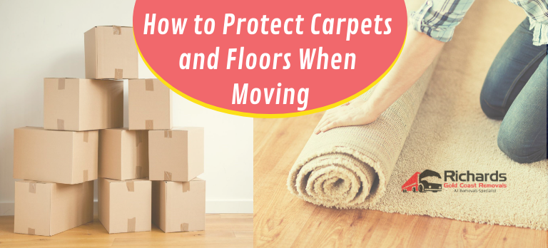 Protect Carpets and Floors Moving